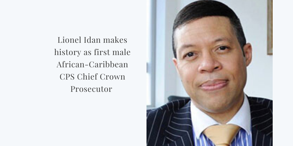 Lionel Idan appointed as first CPS African-Caribbean male Chief Crown Prosecutor