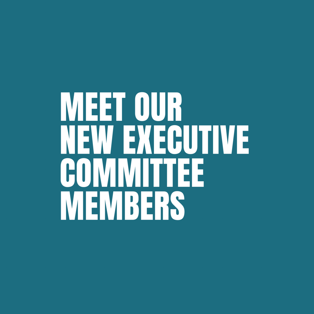 Meet our new Executive Committee Members 2021/22